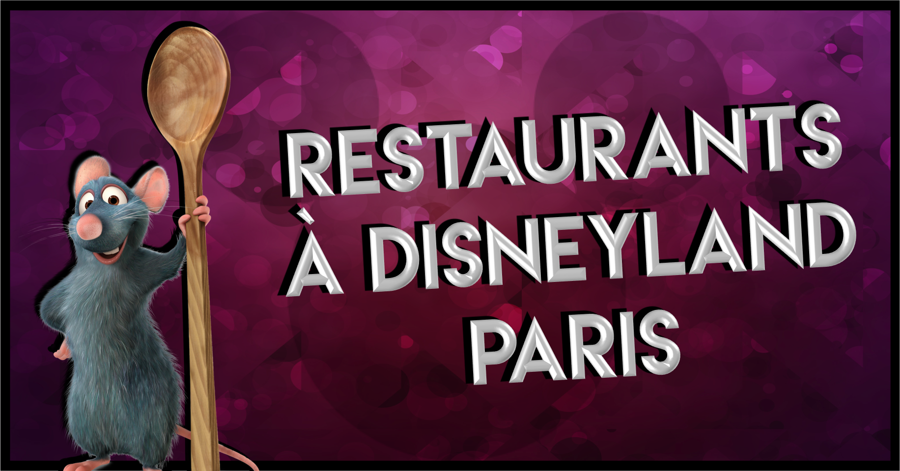 RESTAURANTSDISNEYLANDPARIS.png